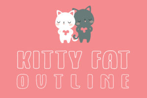 Kitty Fat – Outline