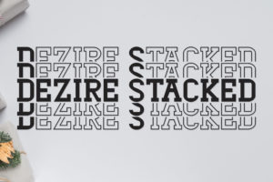 Dezire Stacked – Mirrored Font