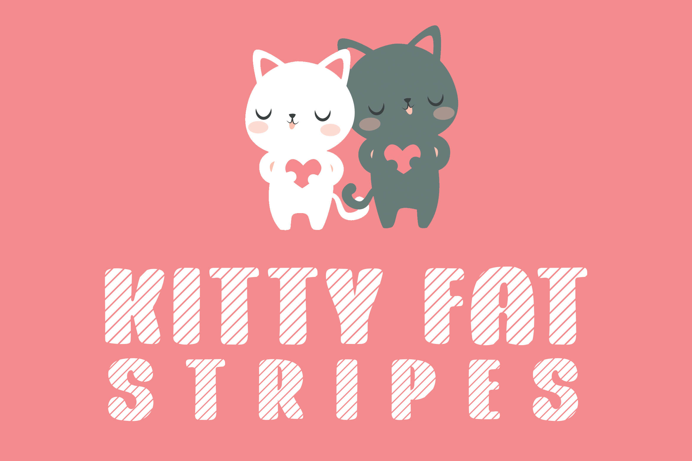 Kitty Fat Stripes